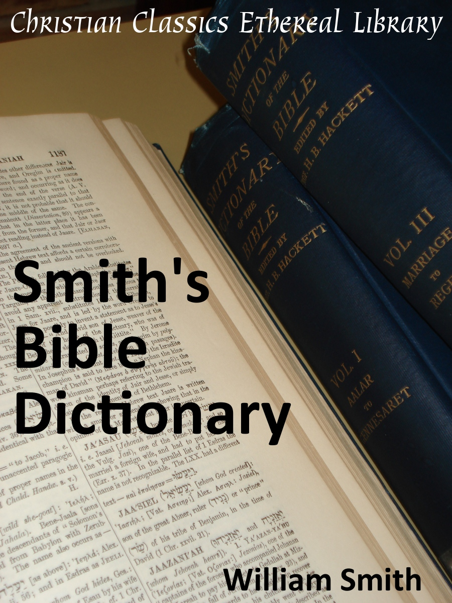 BIBLE DICTIONARY SMITH'S WILLIAMS VOL I – A-M – KRISTEN ITU